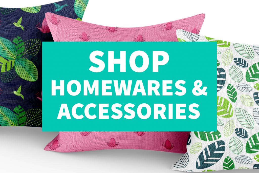 SHOP HOMEWARES & ACCESSORIES text on a background of cushions with Rainforest Joy collection designs on them